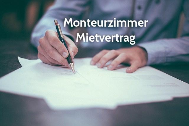 Der Richtige Mietvertrag Für Die Vermietung Von Monteurzimmern